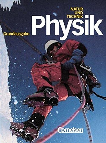 Natur und Technik. Physik. Schülerbuch. Grundausgabe. Hauptschule,