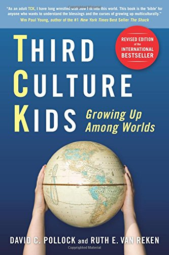 third-culture-kids-the-experience-of-growing-up-among-worlds