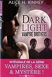 dark light vampire brothers