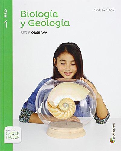 BIOLOGIA Y GEOLOGIA CASTILLA LEON SERIE OBSERVA 1 ESO SABER HACER