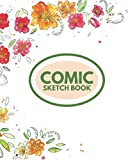 Comic Sketch Book: Essential Blank Creativity Notepad Sheets Great For Creating, Writing and Drawing Your Own Comics, Cartoon, Doodle, Sketches. Empty ... Kids & Adults Paperback 8'x10' with 120 pages