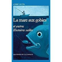La mare aux Gobies et autres histoires salées (Les contes de la Cambuse)