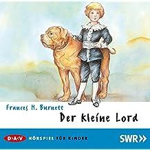 Der kleine Lord: Hörspiel (1 CD)