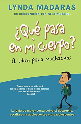 ¿Que Pasa En Mi Cuerpo? El Libro Para Muchachos (What's Happening to My Body?)