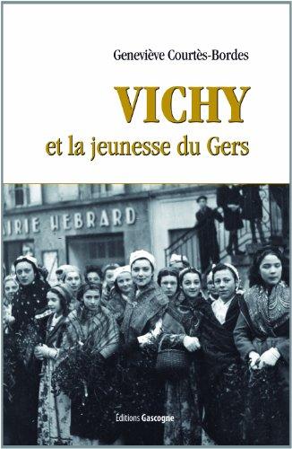 Vichy et la jeunesse du Gers