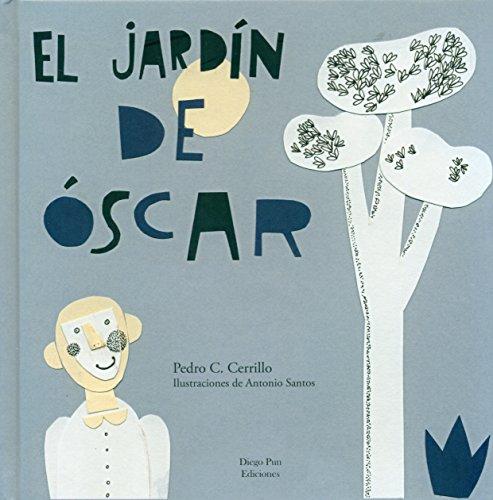 EL JARDÍN DE ÓSCAR (Guaydil) por PEDRO CÉSAR CERRILLO TORREMOCHA