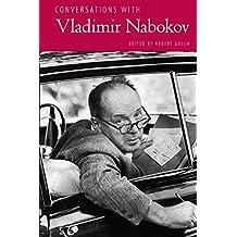 Conversations with Vladimir Nabokov (Literary Conversations Series)