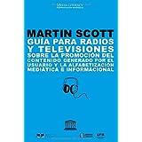 Guía para radios y televisiones sobre la promoción del contenido generado por el usuario y la alfabetización mediática e informacional