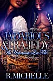 Ja'Darious James and Tra'Jedy Mason have been best friends since childhood and even though he has a girlfriend, that still doesn't change how they feel for each other. Both coming from broken homes, they gravitated towards each other, promising to pr...