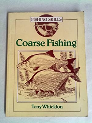 Coarse Fishing (Fishing Skills) by Cassell Illustrated