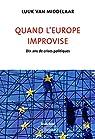 Quand l'Europe improvise par Van Middelaar