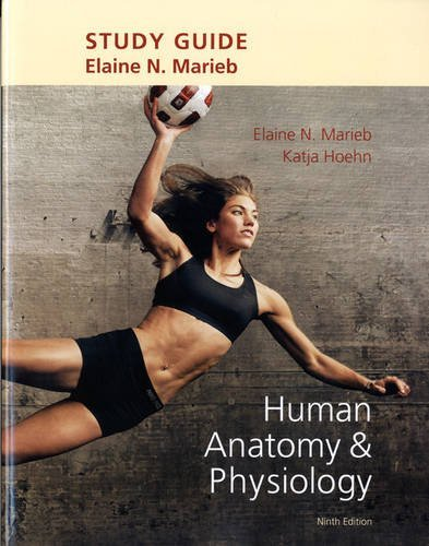 Study Guide for Human Anatomy & Physiology by Elaine N. Marieb (2012-05-11)