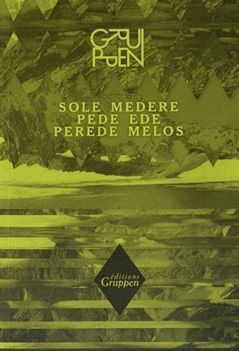 Sole Medere Pede Ede Perede Melos par Collectif