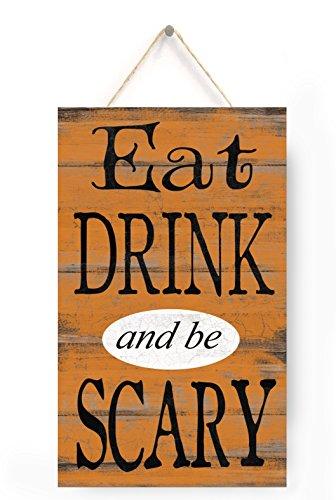 Eat Drink und Beängstigend Sein Schild, Halloween Zeichen, Halloween Home Decor, Halloween Party Decor, Home Accessory, Geschenk Schild, 25,4x 45,7cm Zoll Holz Wandschild Schild.