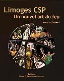 Limoges CSP - Un nouvel art du feu