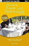 Der kleine Event- und Feste-Knigge 2100: Dekoration, Feiern, Mottos und das Speisen - und Getränkebuffet - Band 9 - Horst Hanisch