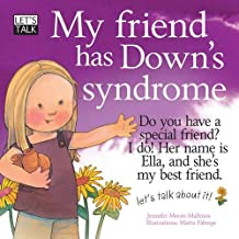 Let's Talk: My Friend has Down's Syndrome