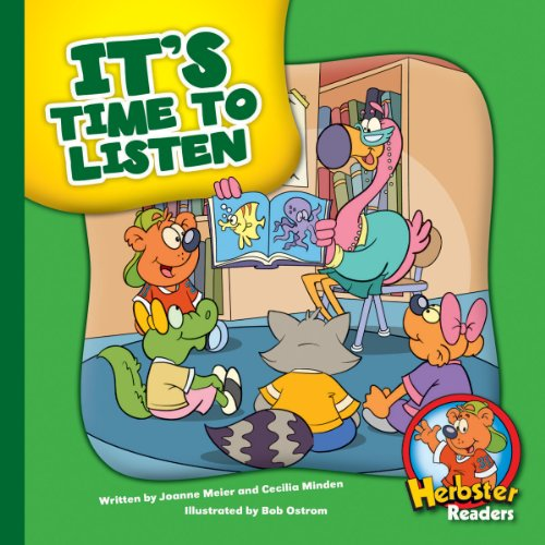 It's Time to Listen (Herbster Readers: The First Day of School: Level 2 Readers: Manners)