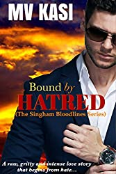 Bound by Hatred (The Singham Bloodlines Book 2)