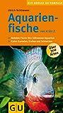 Aquarienfische von A bis Z (GU Der große Kompass)