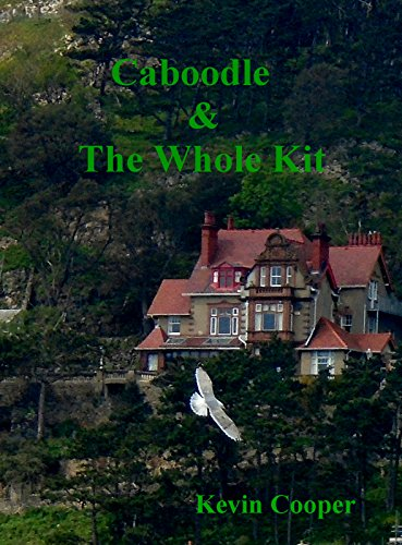 Caboodle and the Whole Kit (English Edition) -
