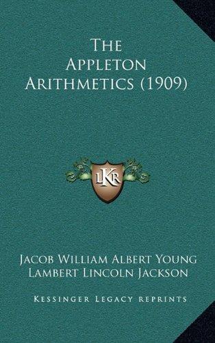 The Appleton Arithmetics (1909)