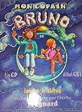 Mon copain Bruno - Livre de l'élève CP/CE1