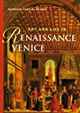Art and Life in Renaissance Venice, Perspectives Series by Patricia Fortini Brown (1997-12-15)