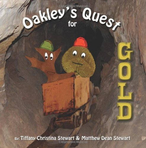 Oakley's Quest for Gold