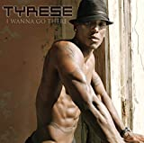 Songtexte von Tyrese - I Wanna Go There