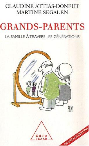 Grands-parents : La famille  travers les gnrations