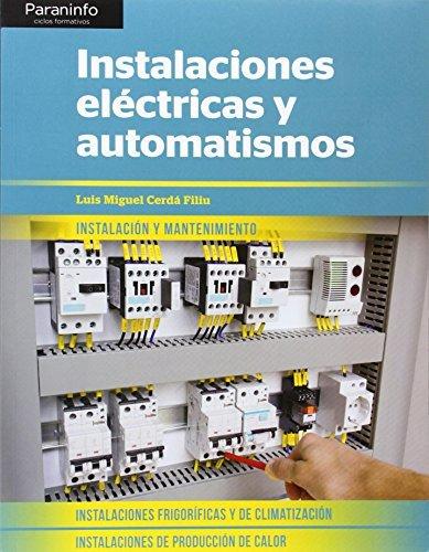 Instalaciones eléctricas y automatismos por LUIS MIGUEL CERDÁ FILIU