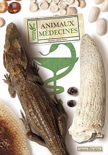 Animaux médecine par Elisabeth Motte-Florac