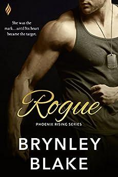 Rogue (Phoenix Rising) by [Blake, Brynley]