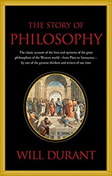 Story of Philosophy by [Durant, Will]