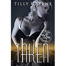 Taken (Kinky Couture Book 1) (English Edition)