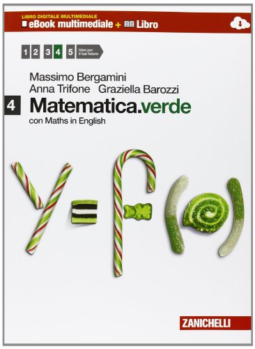 Matematica.verde. Con Maths in english. Per le Scuole superiori. Con e-book. Con espansione online: 4