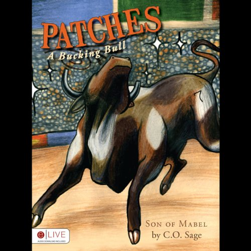 Patches, A Bucking Bull  Audiolibri