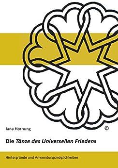 Descargar Libros En Gratis Die Tänze des Universellen Friedens: Hintergründe und Anwendungsmöglichkeiten Buscador De Epub