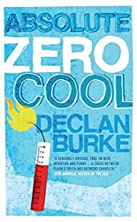 Absolute Zero Cool by Declan Burke (2014-03-01)