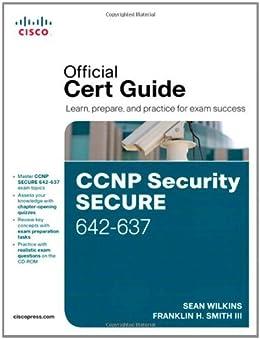 CCNP Security Secure 642-637 Official Cert Guide par [Wilkins, Sean, Smith, Trey]