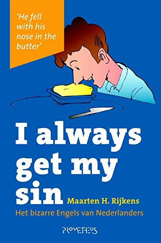I always get my sin (Dutch Edition)