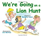 We're Going on a Lion Hunt by Margery Cuyler (2008-09-01)