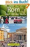 Rom - Zeit für das Beste: Highlights...
