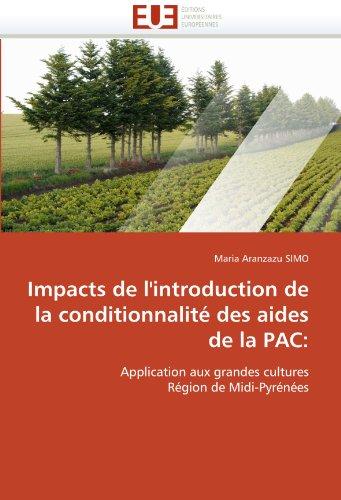 Impacts de l''introduction de la conditionnalité des aides de la pac: par Maria Aranzazu SIMO