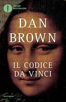 Il codice da Vinci (Oscar bestsellers Vol. 1662) di [Brown, Dan]