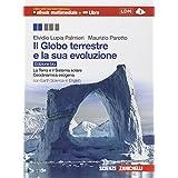 Il globo terrestre e la sua evoluzione. Con Earth science in english. Ediz. blu. Con e-book. Con espansione online. Per le Scuole superiori
