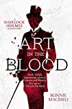 Art in the Blood: A Sherlock Holmes Adventure by Bonnie MacBird front cover
