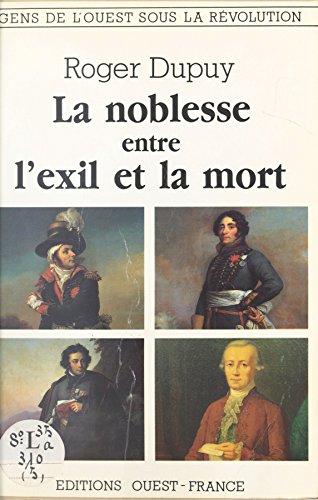 Livre gratuits en ligne La noblesse entre l'exil et la mort pdf epub
