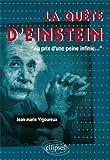 Telecharger Livres La Quete d Einstein au Prix d une Peine Infinie (PDF,EPUB,MOBI) gratuits en Francaise